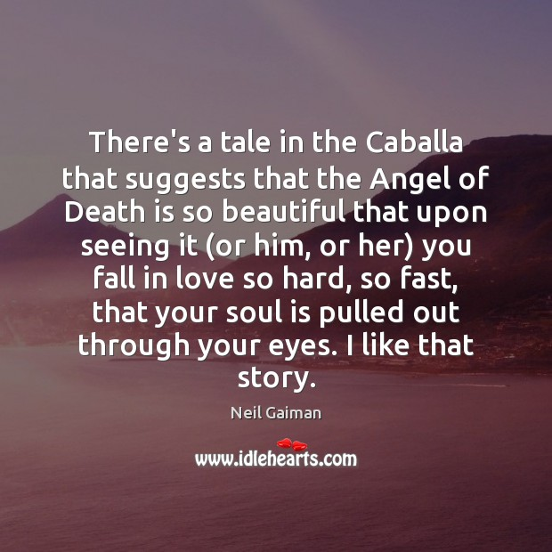 Image, There's a tale in the Caballa that suggests that the Angel of