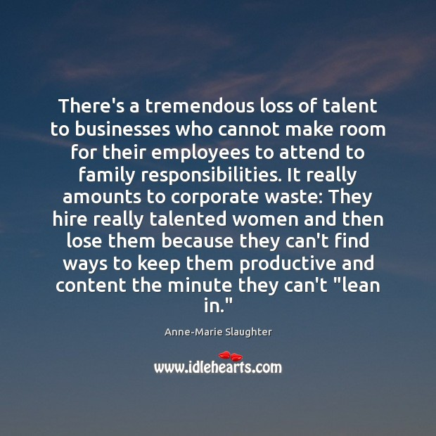Image, There's a tremendous loss of talent to businesses who cannot make room