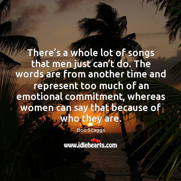 There's a whole lot of songs that men just can't do. Image