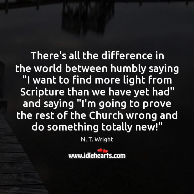 """There's all the difference in the world between humbly saying """"I want Image"""
