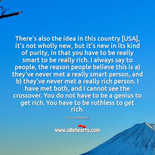 Image, There's also the idea in this country [USA], it's not wholly new,