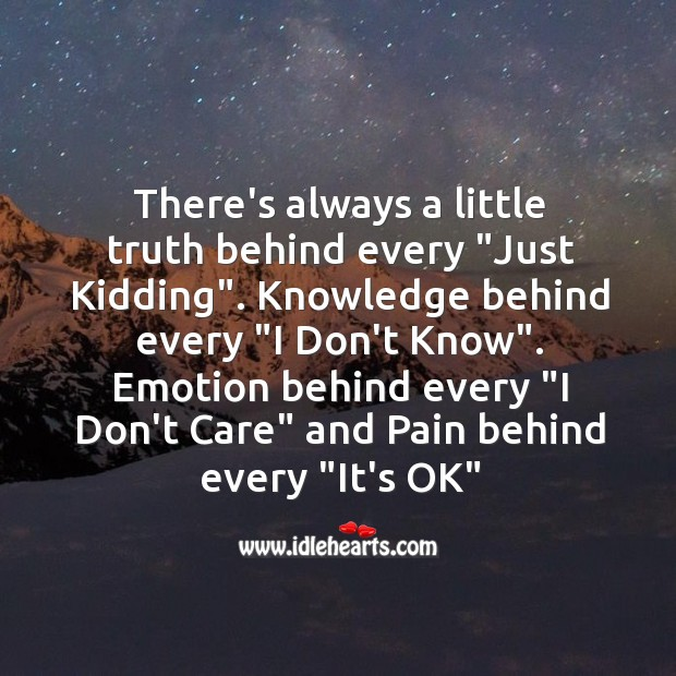 "There's always a little pain behind every ""It's OK"" Image"