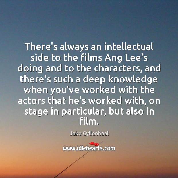 Image, There's always an intellectual side to the films Ang Lee's doing and