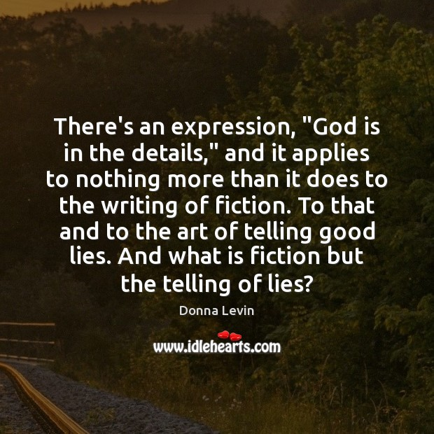 """There's an expression, """"God is in the details,"""" and it applies to Image"""