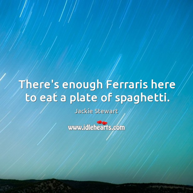 There's enough Ferraris here to eat a plate of spaghetti. Image