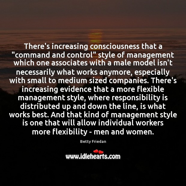 """There's increasing consciousness that a """"command and control"""" style of management which Responsibility Quotes Image"""
