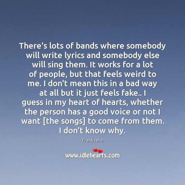 Image, There's lots of bands where somebody will write lyrics and somebody else