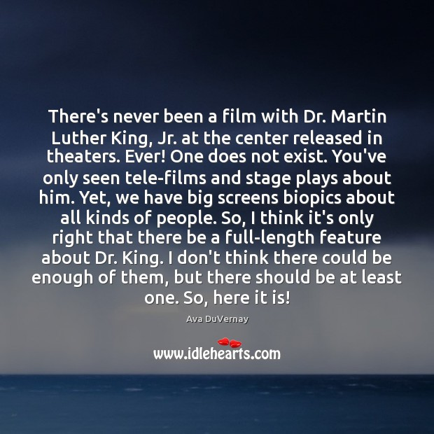 There's never been a film with Dr. Martin Luther King, Jr. at Image