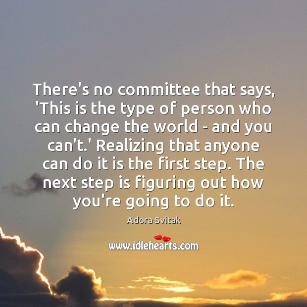 There's no committee that says, 'This is the type of person who Image