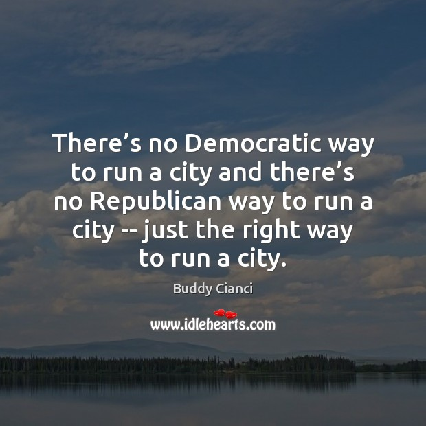 Image, There's no Democratic way to run a city and there's