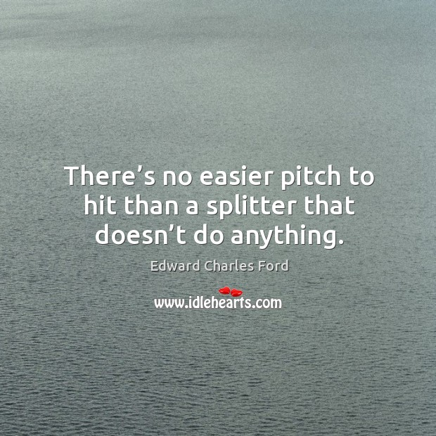 There's no easier pitch to hit than a splitter that doesn't do anything. Image
