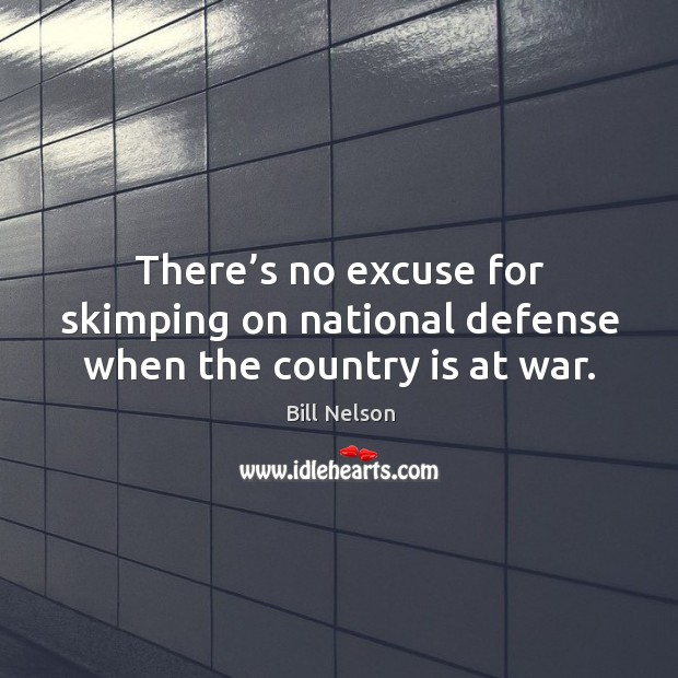 Image, There's no excuse for skimping on national defense when the country is at war.