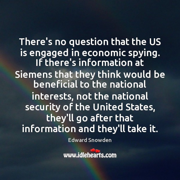 Image, There's no question that the US is engaged in economic spying. If