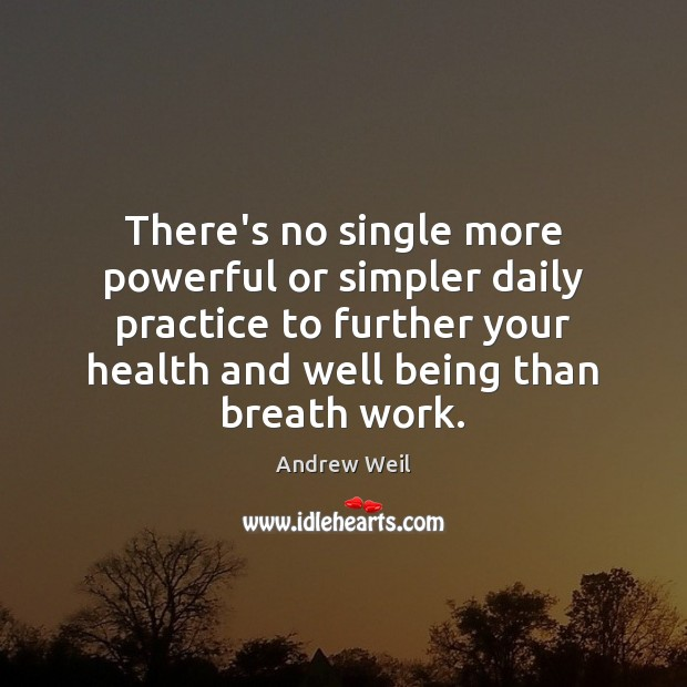 There's no single more powerful or simpler daily practice to further your Image