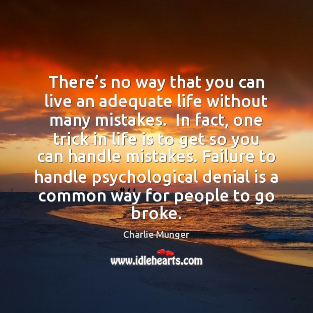 There's no way that you can live an adequate life without Failure Quotes Image