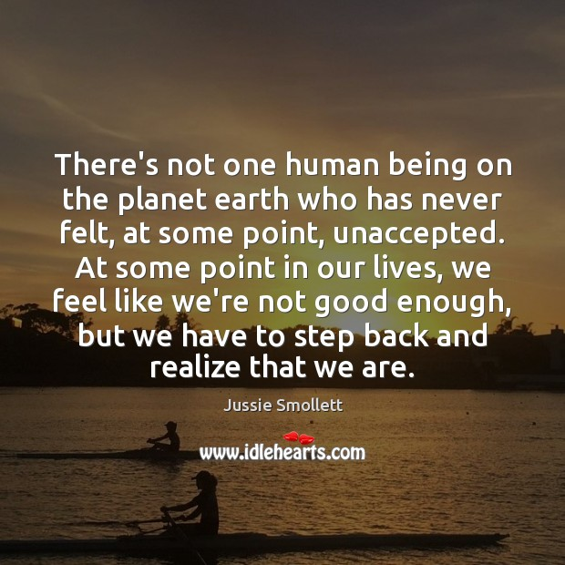 There's not one human being on the planet earth who has never Image