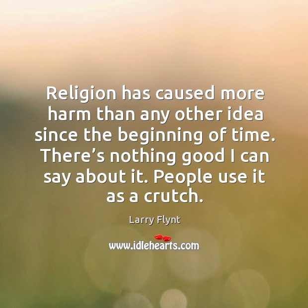 There's nothing good I can say about it. People use it as a crutch. Image