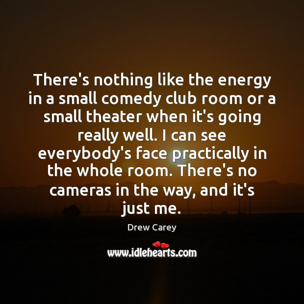 Image, There's nothing like the energy in a small comedy club room or
