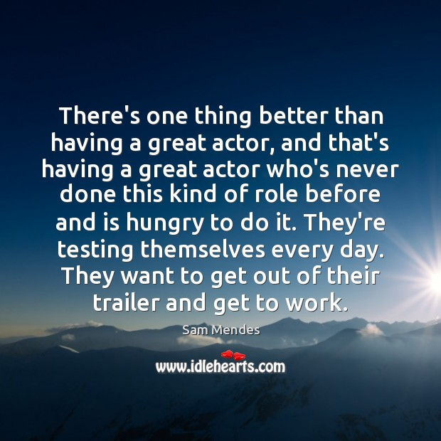 There's one thing better than having a great actor, and that's having Image