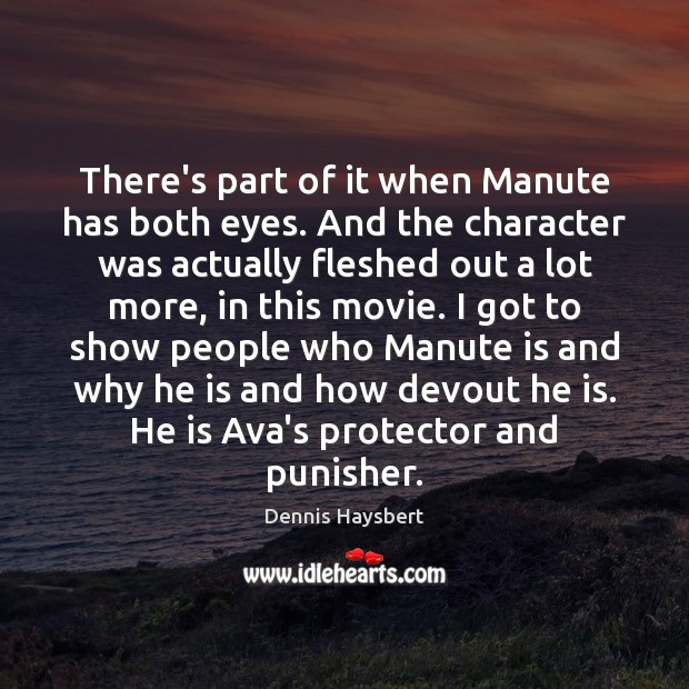 There's part of it when Manute has both eyes. And the character Image