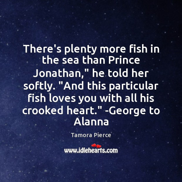 "There's plenty more fish in the sea than Prince Jonathan,"" he told Image"