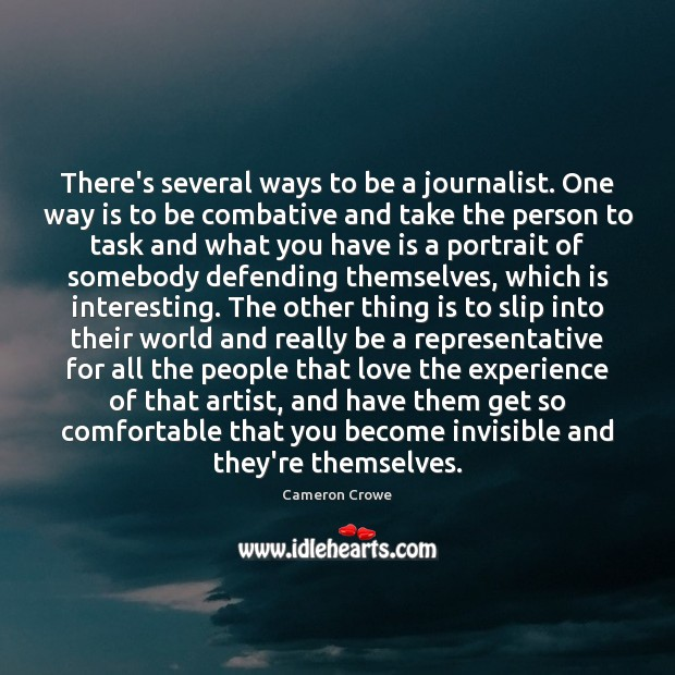 Image, There's several ways to be a journalist. One way is to be
