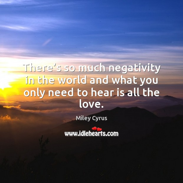 Image, There's so much negativity in the world and what you only need to hear is all the love.