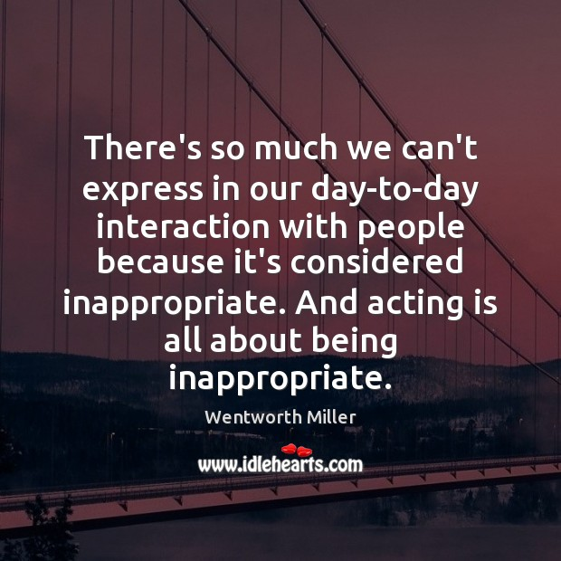 There's so much we can't express in our day-to-day interaction with people Image