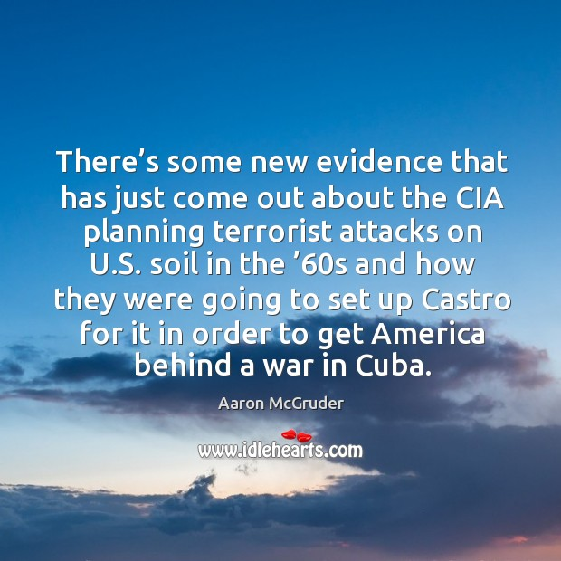 There's some new evidence that has just come out about the cia planning terrorist attacks on u.s. Image