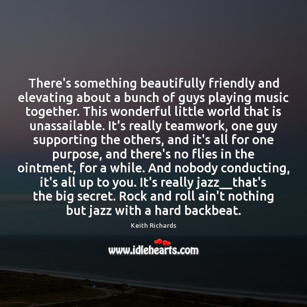 There's something beautifully friendly and elevating about a bunch of guys playing Teamwork Quotes Image