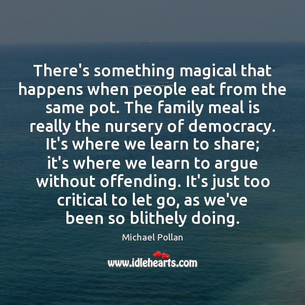Image, There's something magical that happens when people eat from the same pot.