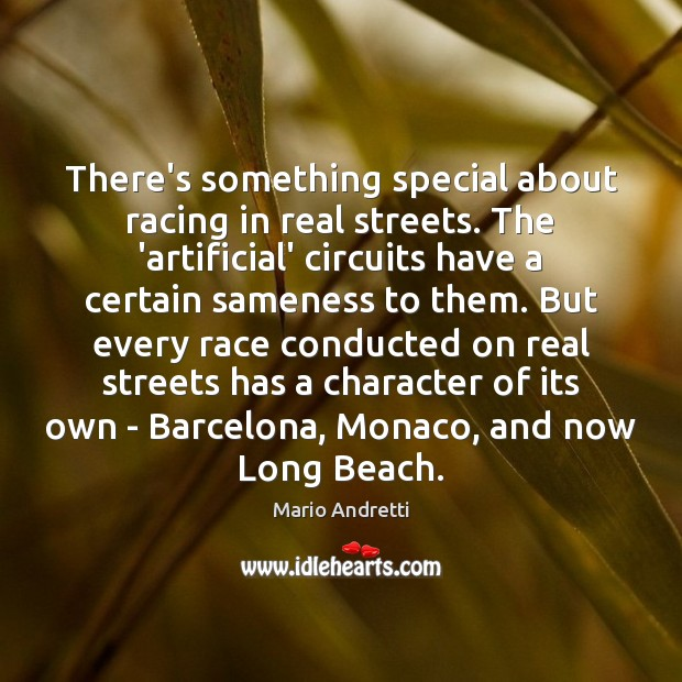 There's something special about racing in real streets. The 'artificial' circuits have Image