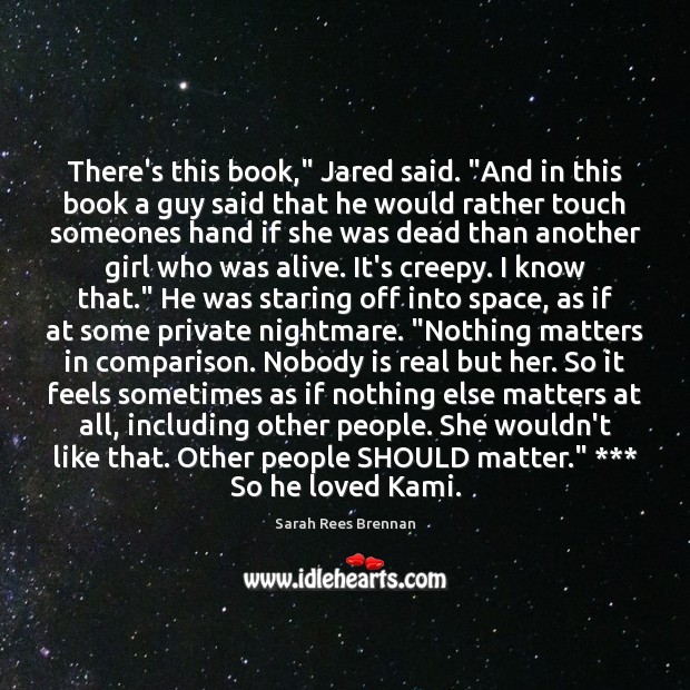 "There's this book,"" Jared said. ""And in this book a guy said Comparison Quotes Image"