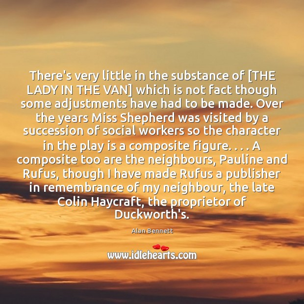 Image, There's very little in the substance of [THE LADY IN THE VAN]