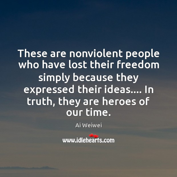 Image, These are nonviolent people who have lost their freedom simply because they