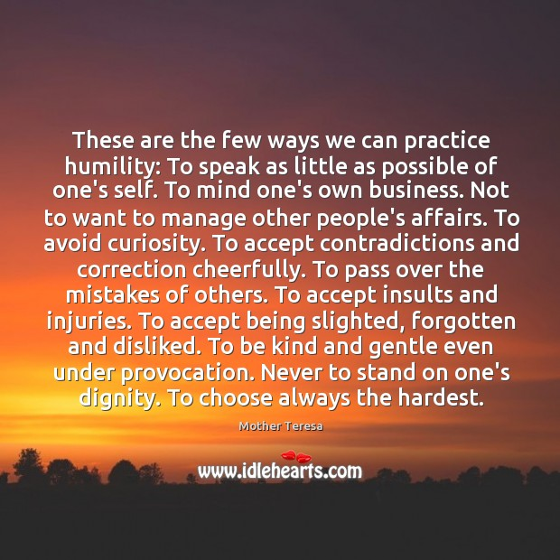 Image, These are the few ways we can practice humility: To speak as