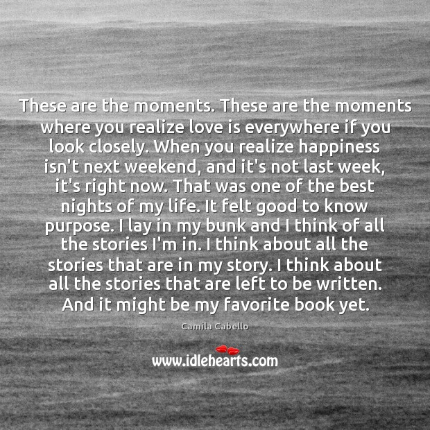 These are the moments. These are the moments where you realize love Image