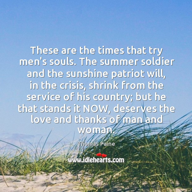 These are the times that try men's souls. The summer soldier and Image