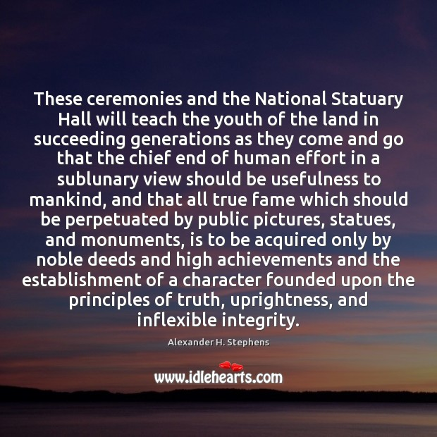 Image, These ceremonies and the National Statuary Hall will teach the youth of