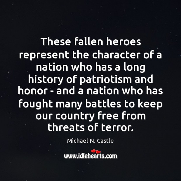 Image, These fallen heroes represent the character of a nation who has a