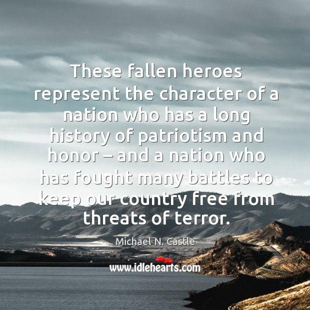 Image, These fallen heroes represent the character of a nation who has a long history of patriotism