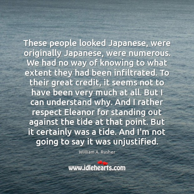 These people looked Japanese, were originally Japanese, were numerous. We had no Image