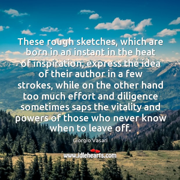 Image, These rough sketches, which are born in an instant in the heat of inspiration, express the