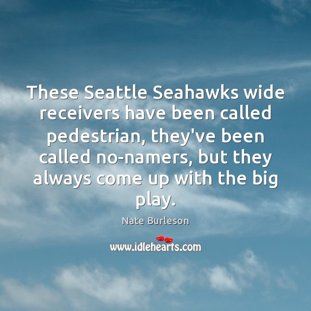These Seattle Seahawks wide receivers have been called pedestrian, they've been called Image