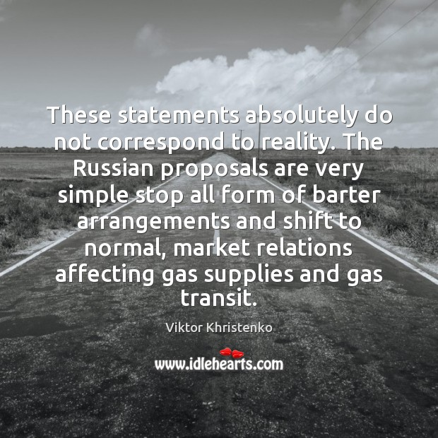 These statements absolutely do not correspond to reality. The Russian proposals are Image
