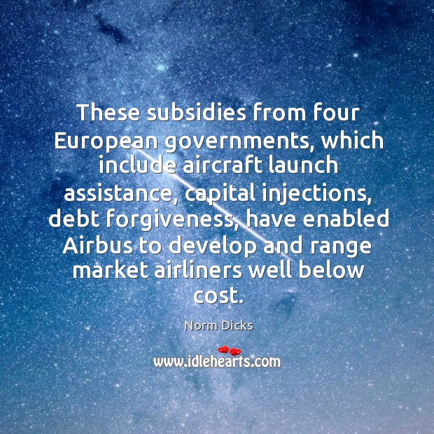Image, These subsidies from four European governments, which include aircraft launch assistance, capital