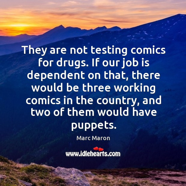 Picture Quote by Marc Maron