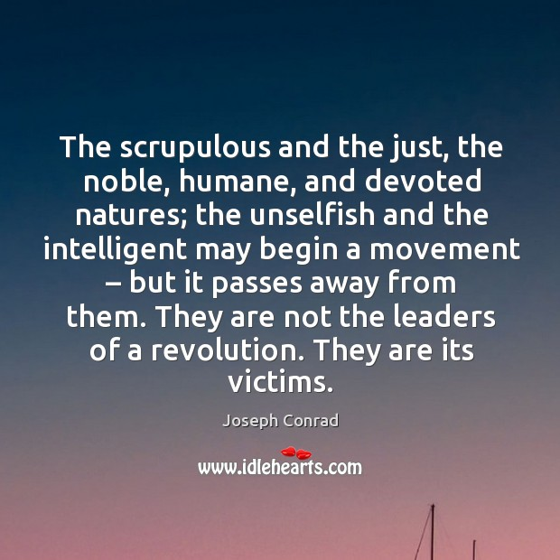 They are not the leaders of a revolution. They are its victims. Image