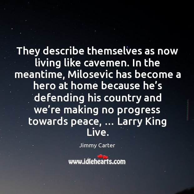 Image, They describe themselves as now living like cavemen.