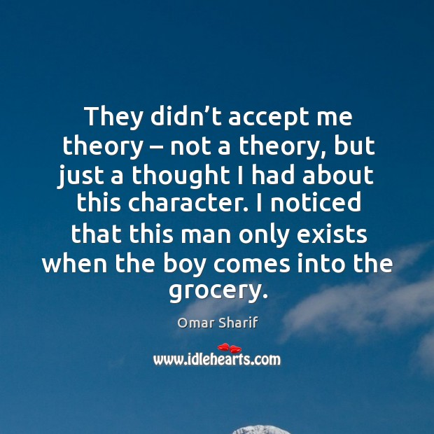 They didn't accept me theory – not a theory, but just a thought I had about this character. Image